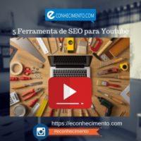 5 ferramentas para Youtube